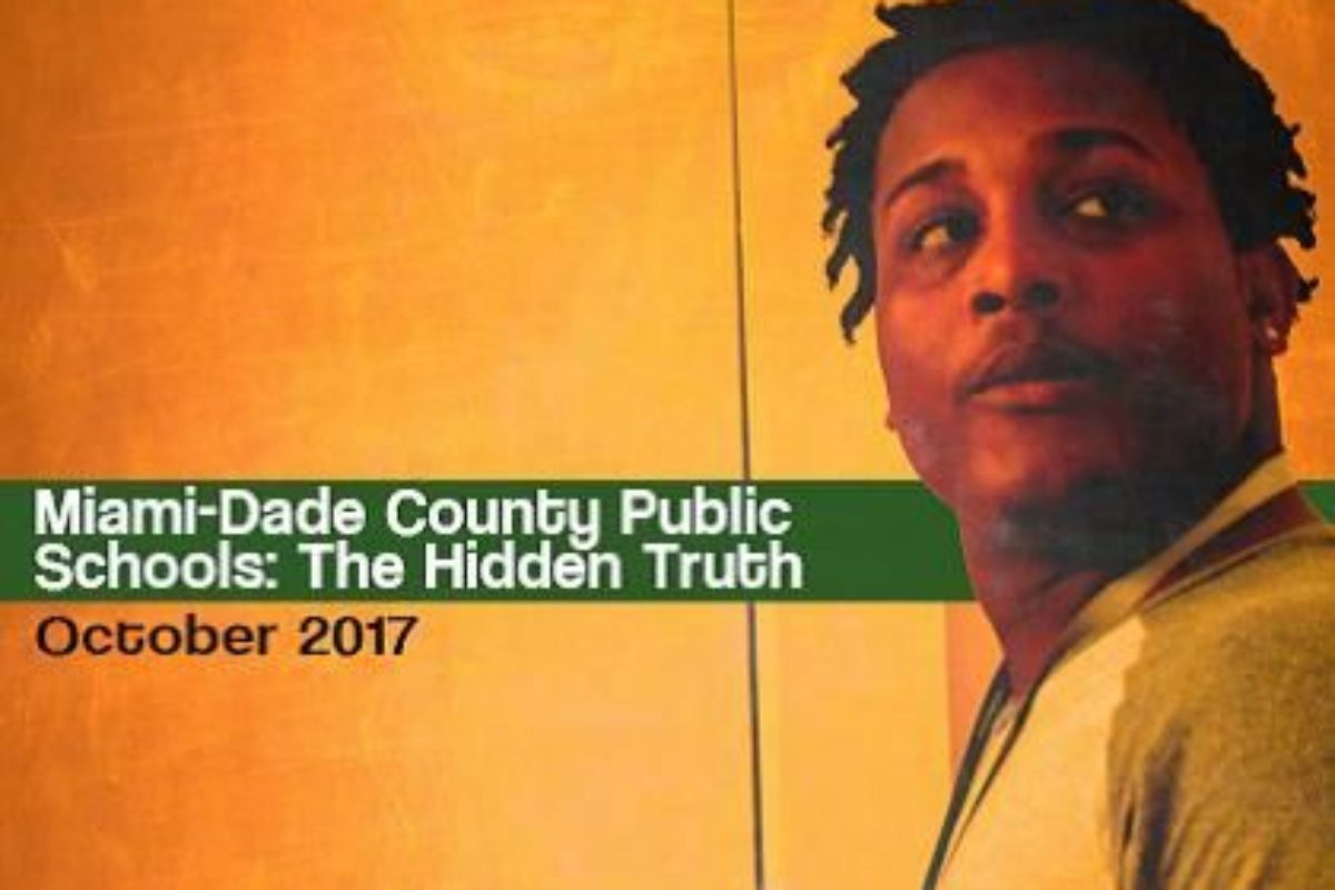 Miami-Dade County Public Schools: The Hidden Truth