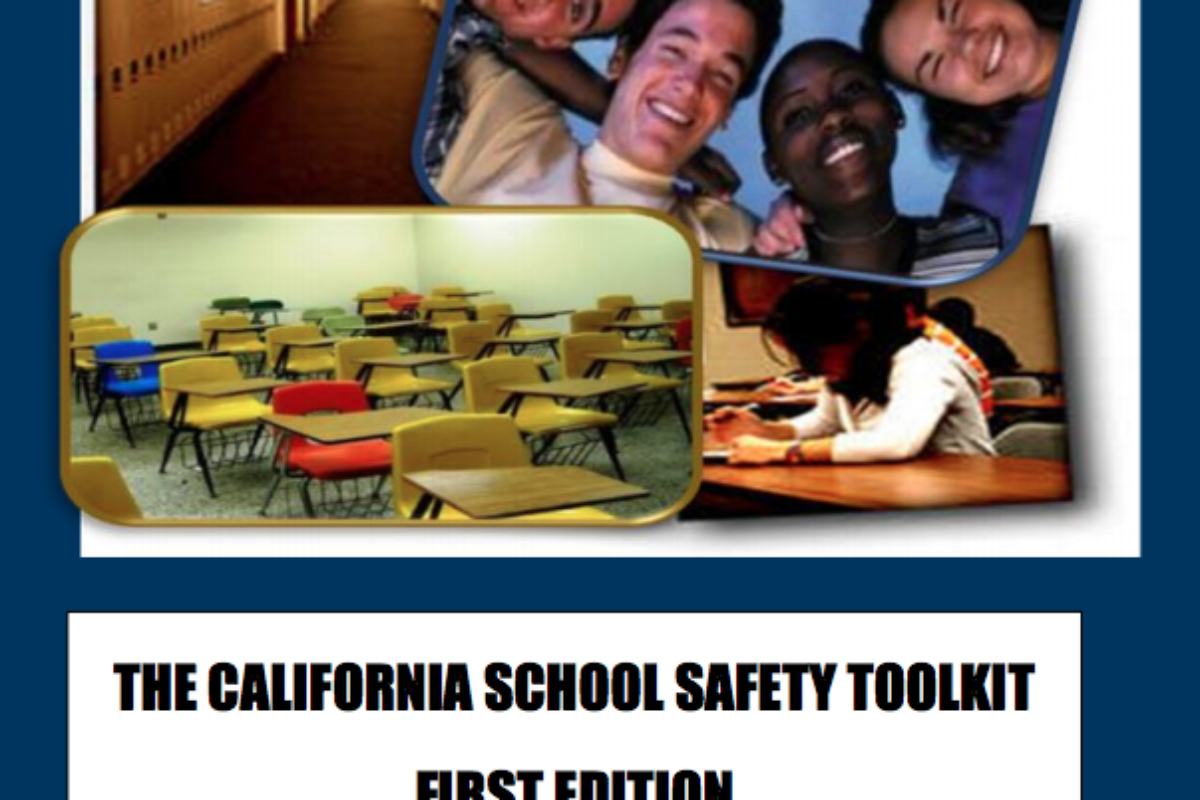 The California School Safety Toolkit First Edition