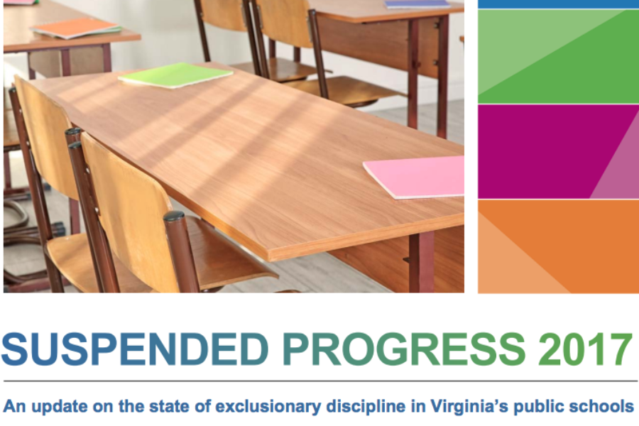 Suspended Progress 2017: An update on the state of exclusionary discipline in Virginia's public schools