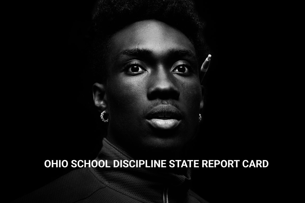 Racial Justice NOW! Ohio Statewide School Discipline Report Card