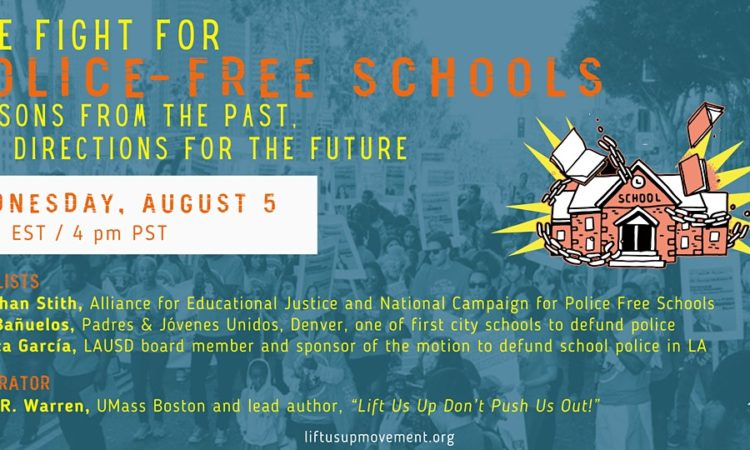 The Fight for Police Free Schools: Lessons from Past, New Directions for the Future